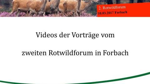 Videos der Vorträge zweites Rotwildforum in Forbach